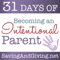 31 Days of Becoming an Intentional Parent