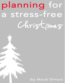Planning for a Stress Free Christmas